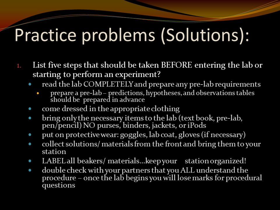 Practice problems (Solutions): 1.