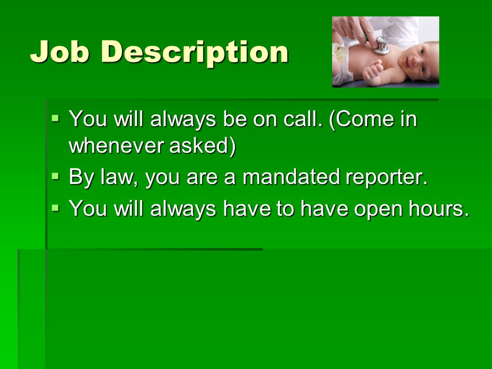 job description you will always be on call
