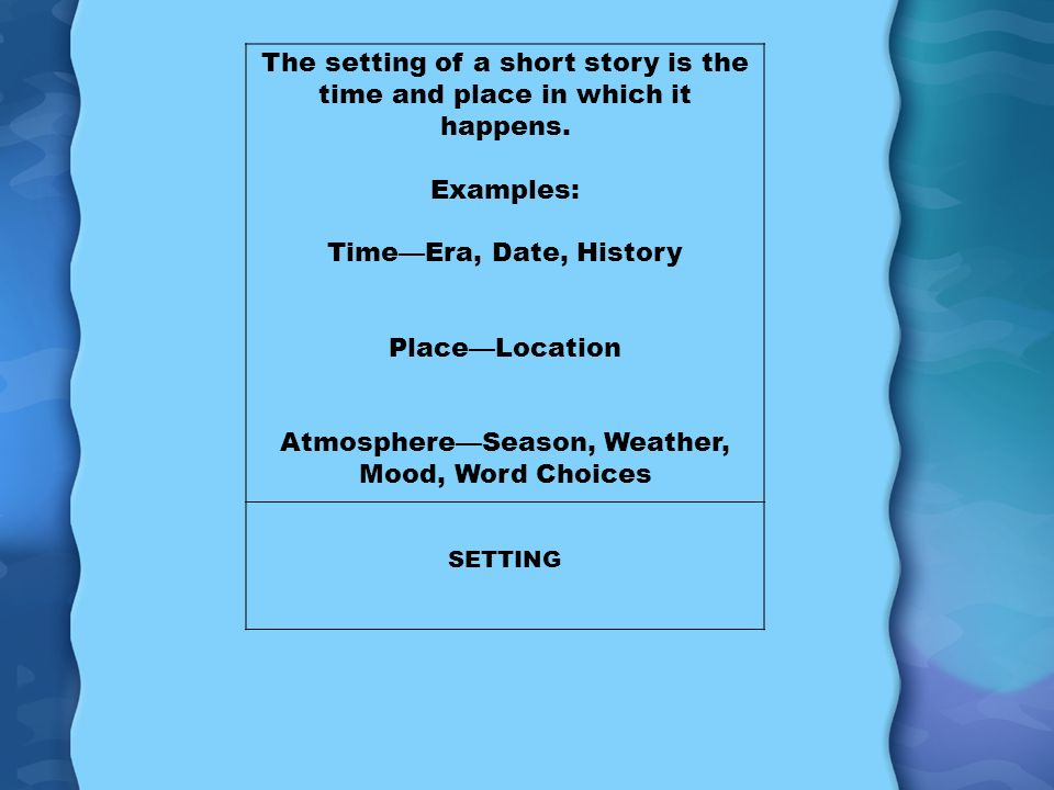 Setting Of A Story Examples