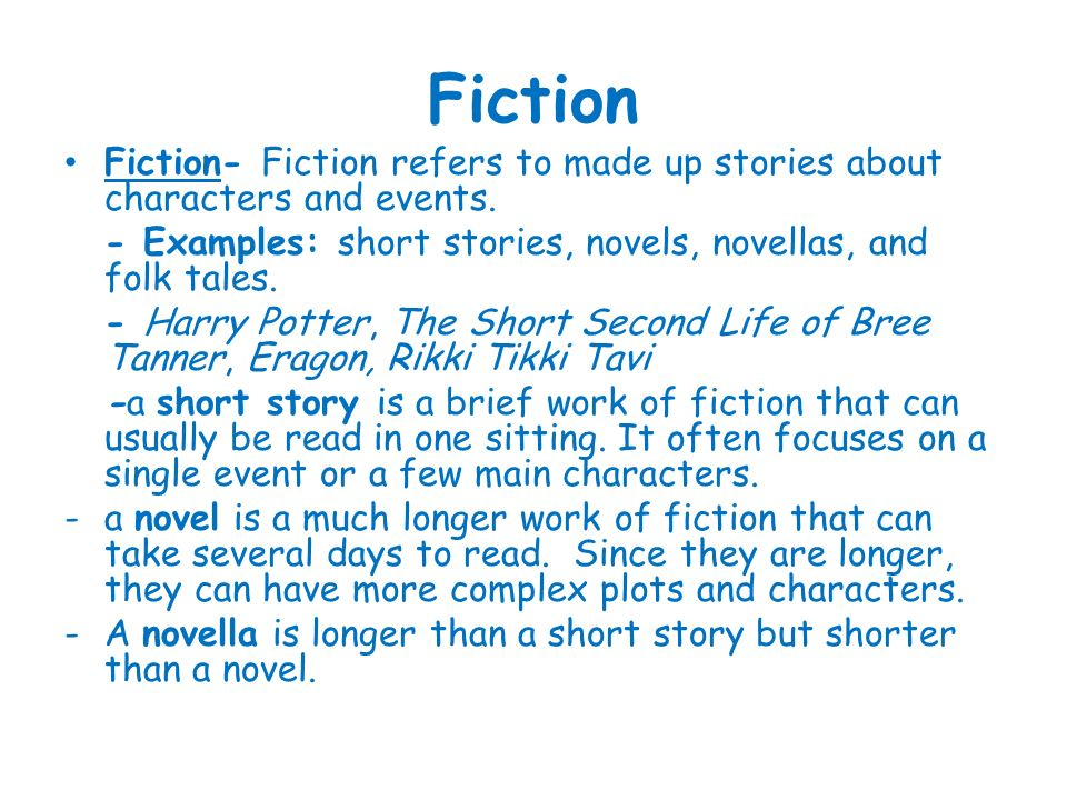 Literary Genres Worksh op. Fiction Fiction- Fiction refers to made ...