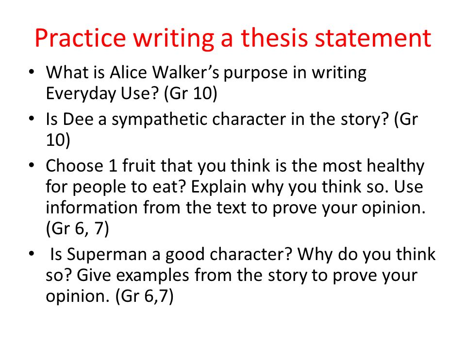 activities for writing a thesis statement Prewriting is everything you do before you begin to draft the paper look over an assignment handout  for example, you might write this thesis statement:.
