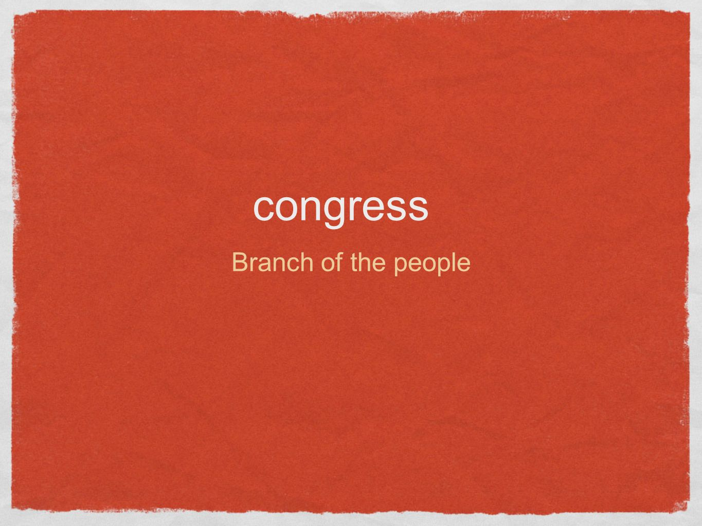 congress Branch of the people
