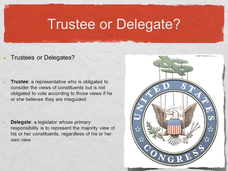 Trustee or Delegate. Trustees or Delegates.