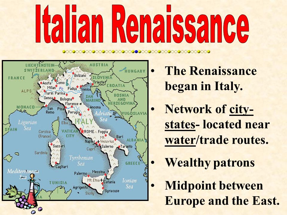 The renaissance began in italy network of city states located 2 the renaissance began in italy network of city states located near watertrade routes wealthy patrons midpoint between europe and the east sciox Image collections