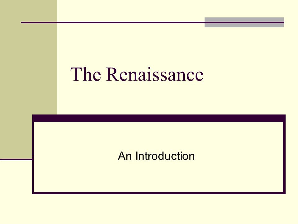 The Renaissance An Introduction