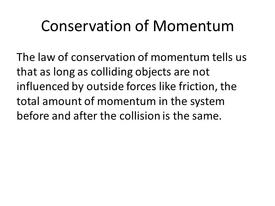 Momentum Part 2 Conservation of Momentum The law of – Conservation of Momentum Worksheet