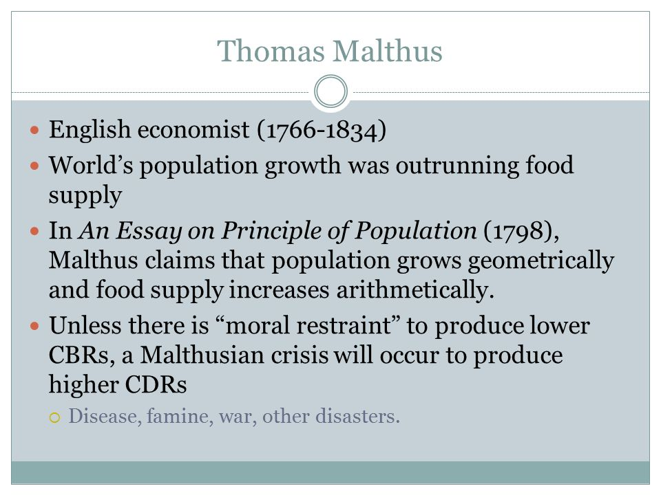 Malthusian Theory Of Overpopulation Thomas Malthus English  Thomas Malthus English Economist  Worlds Population Growth Was  Outrunning Food Supply