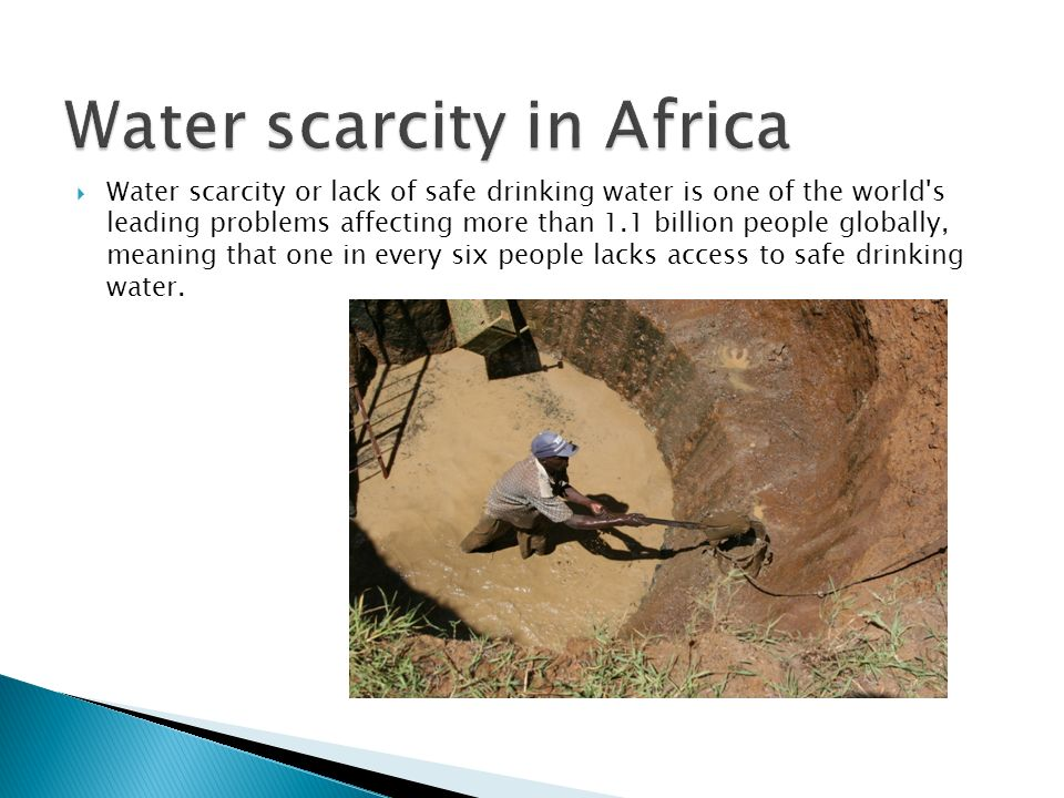 a discussion on the issue of scarcity of drinkable water What is water scarcity whenever there is a lack of access to potable and fresh water for drinking and sanitation, the situation means that the water is scarce.