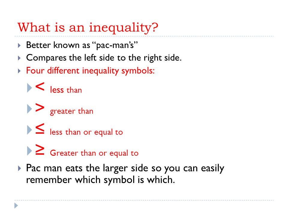 Solving Inequalities What Is An Inequality Better Known As Pac