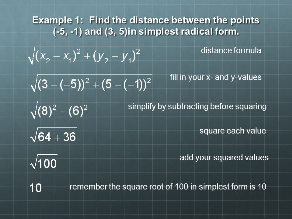 Midpoint and Distance Formulas Distance Formula The distance – Simplest Radical Form Worksheet