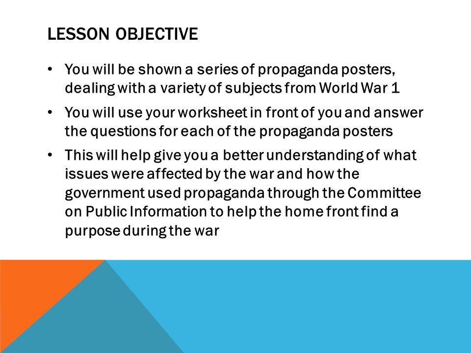 ANALYZING AND EXAMINING PROPAGANDA POSTERS WORLD WAR ppt download – World War 1 Worksheet