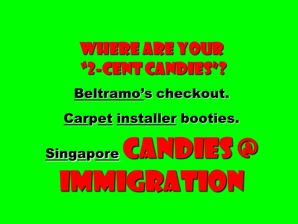 Where Are Your 2-cent Candies . Beltramo's checkout.