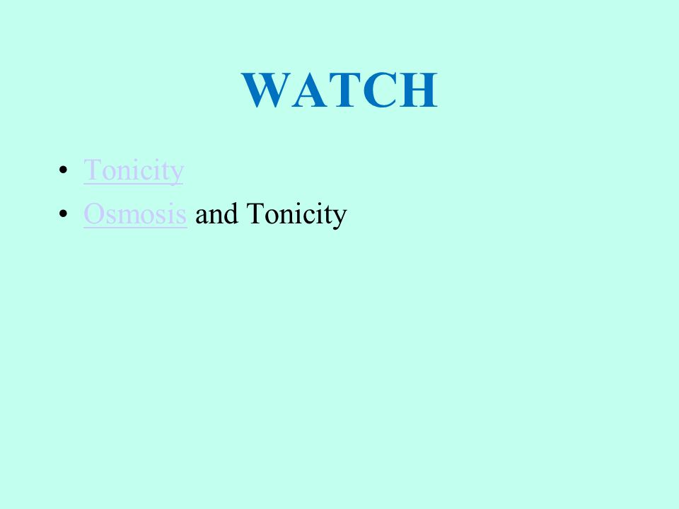 WATCH Tonicity Osmosis and TonicityOsmosis