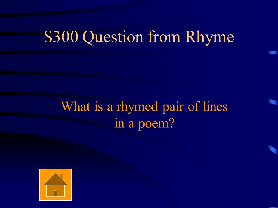 $200 Answer from Rhyme Rhyme inside a line of poetry