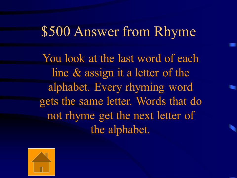 $500 Question from Rhyme How do you figure out the rhyme scheme of a poem