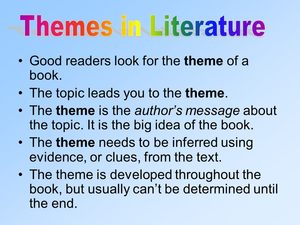 good authors write about universal topics these are topics that 4 good