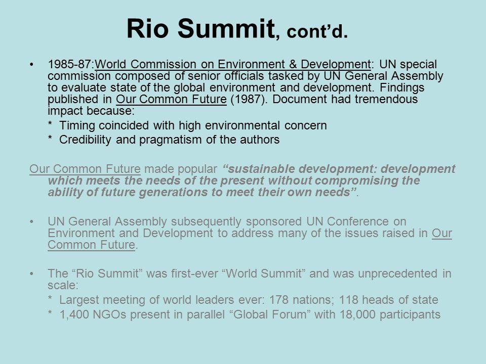 Rio Summit, cont'd.
