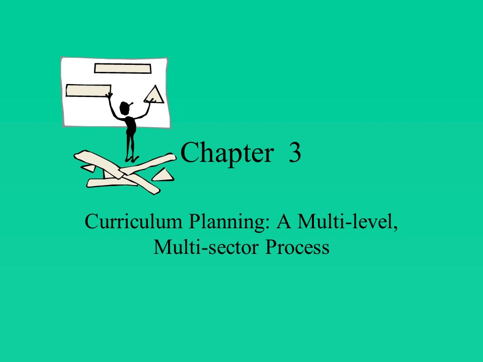 Chapter 4 Curriculum Planning: The Human Dimension