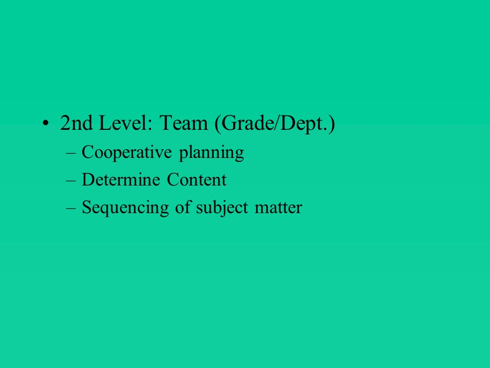 3rd Level: School Level –Curriculum deficiencies –Planning for accreditation –Choosing textbooks –Library/Learning centers –Compliance with the state & federal mandates –Reducing absenteeism