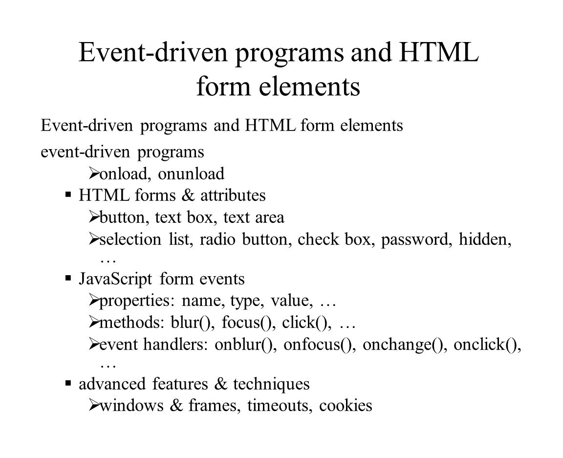 Client-Side programming with JavaScript 2. Event-driven programs ...