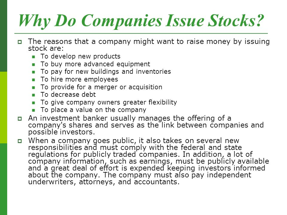 Why Do Companies Issue Stocks.