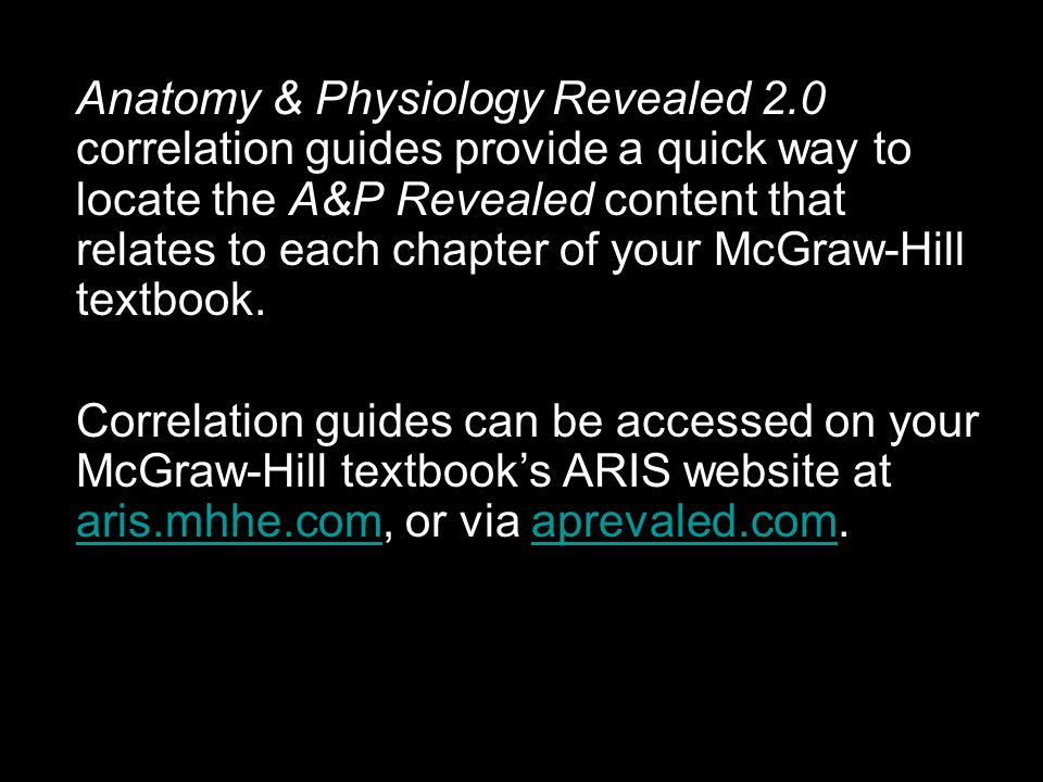 Using Anatomy & Physiology Revealed 2.0 Correlation Guides. - ppt ...