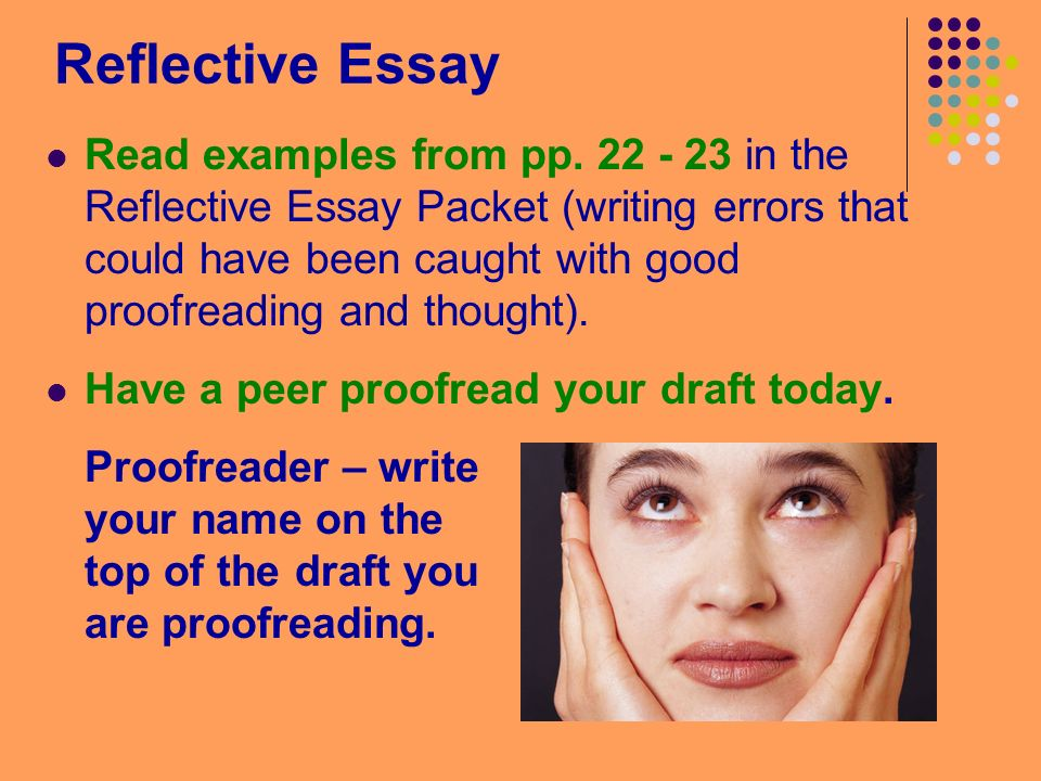 reflective essay 2 essay Component 2: a reflective essay after submitting the researched essay component of this post-test portfolio, this second portfolio component challenges you to submit a reflective essay (1-2 pages) which reflects on what you've learned about writing, reading and inquiry in this module.