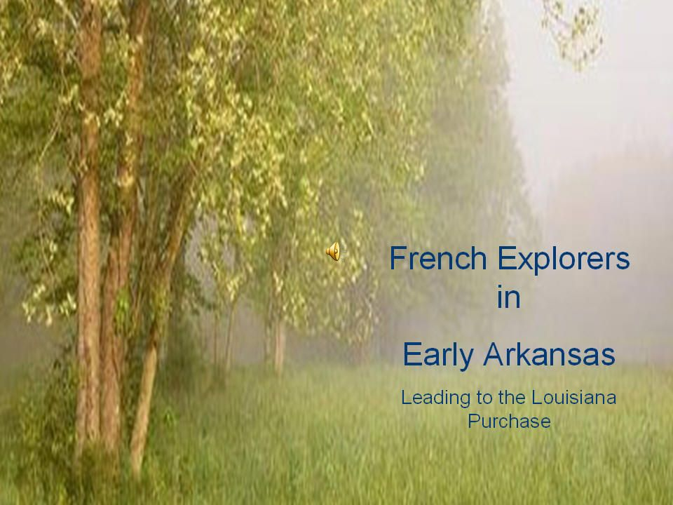 3 french explorers in arkansas past jacques marquette louis joliet