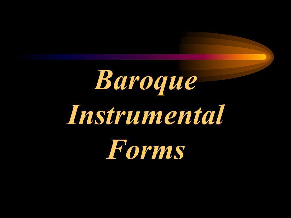 Baroque Instrumental Forms. FUGUE Highest form of polyphonic art ...