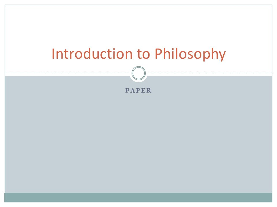 an introduction of a philosophical theme in a paper