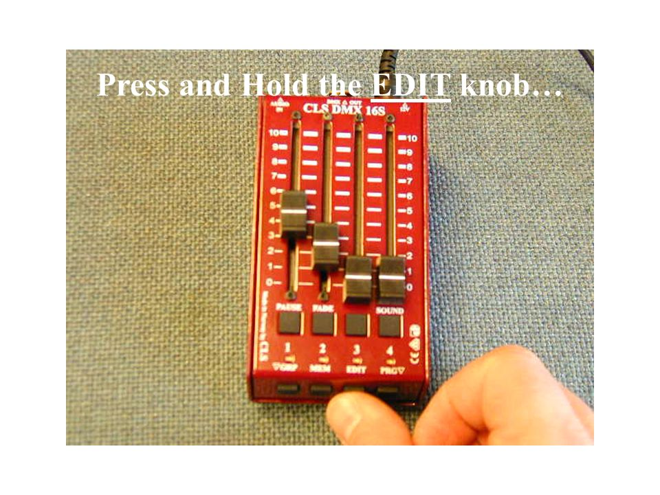 Press and Release the PRG knob to leave Program-Mode.