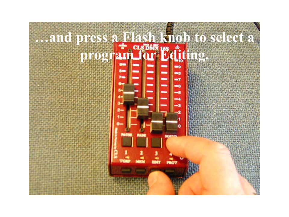 Press and Hold the EDIT knob…