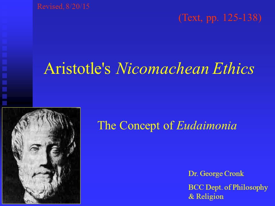 What was the main point in Aristotle's Nicomachean Ethics: Morality and Virtue?