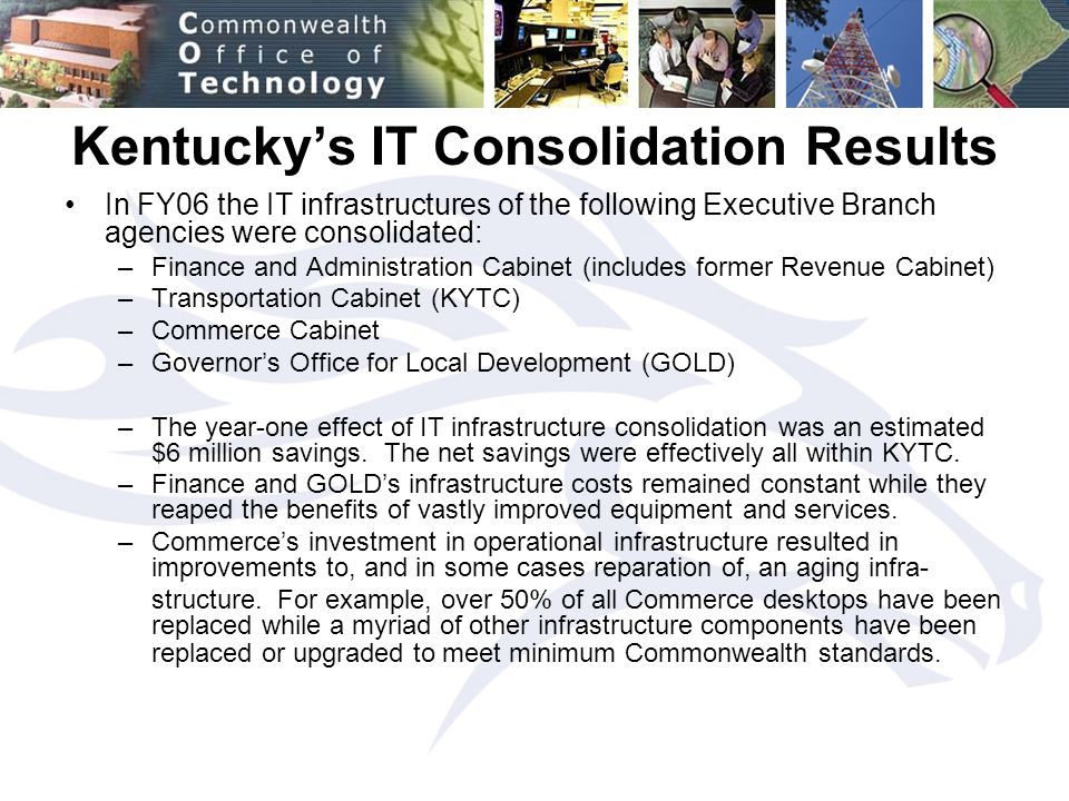 Update on IT Consolidation Initiative Presented by Rick Boggs to ...