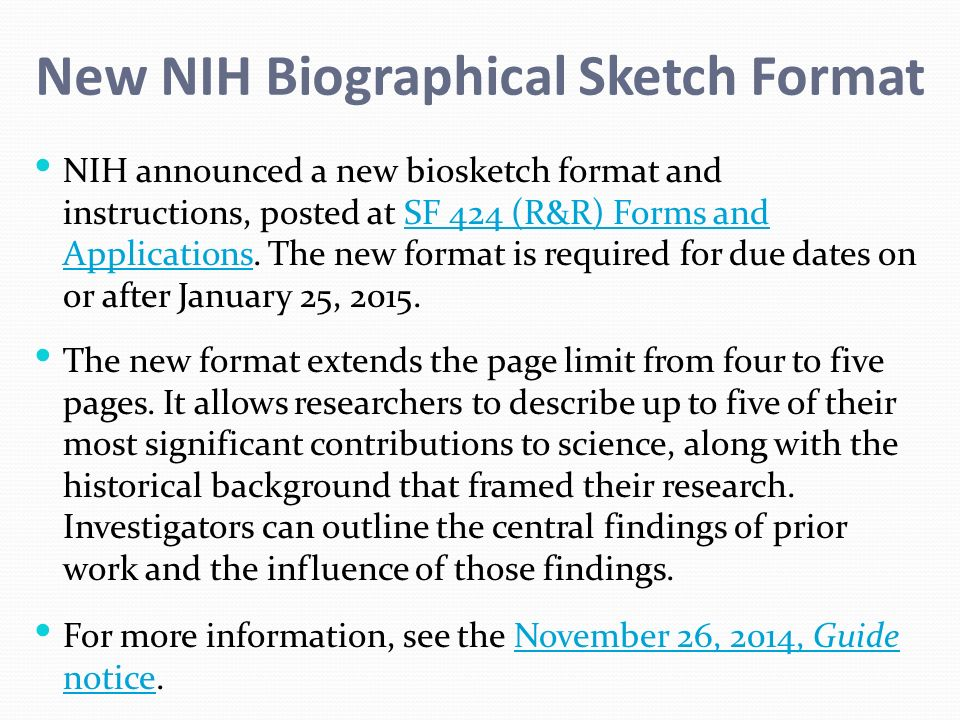 New NIH Biographical Sketch Format NIH announced a new biosketch ...
