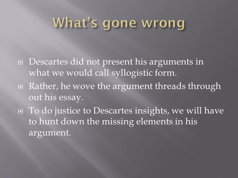 descartes dream argument essay Popular Topics