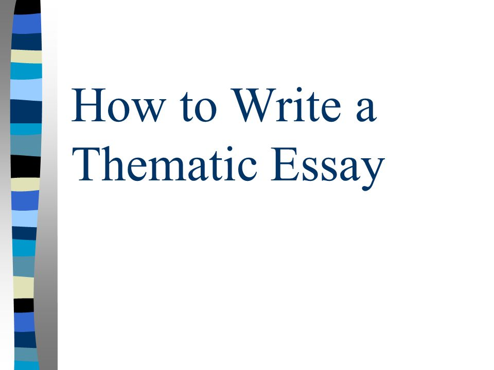 How to write a theme essay