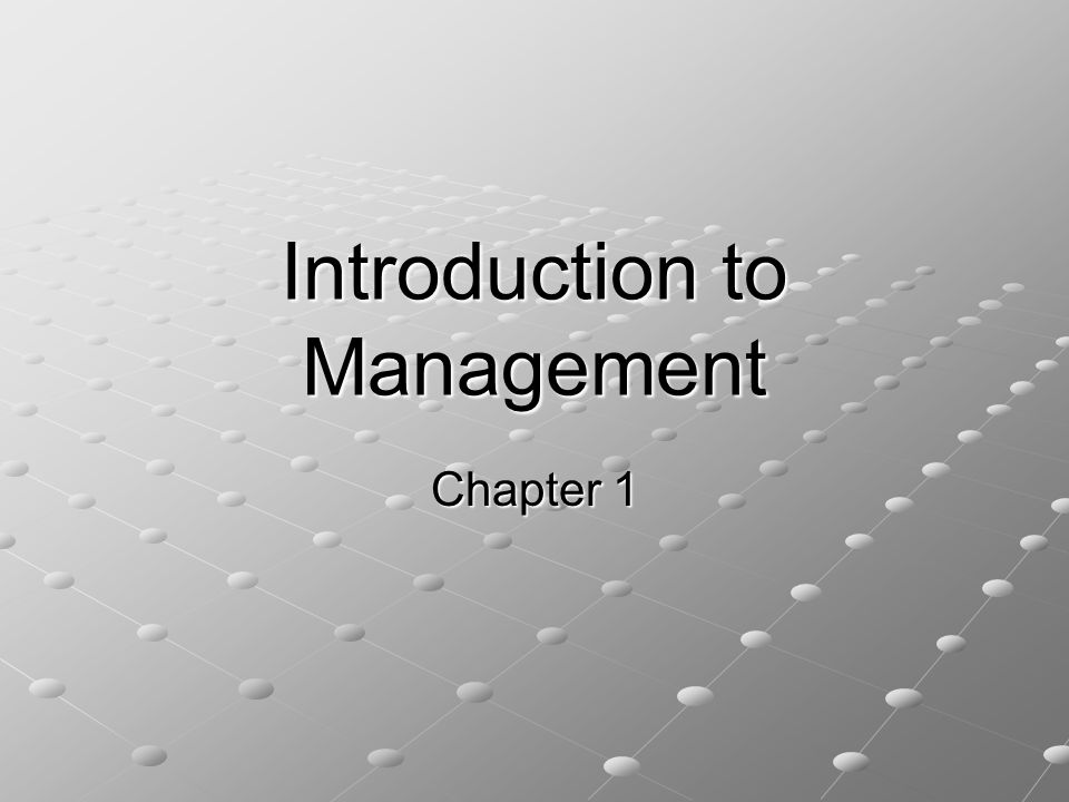 Introduction to Management Chapter 1