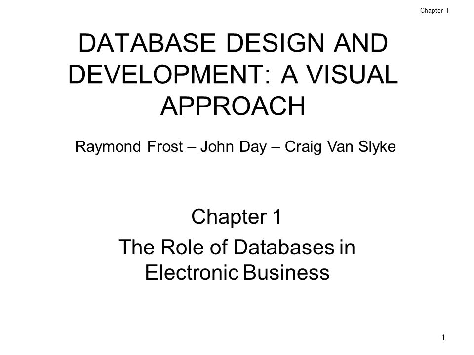 1 1 database design - Role Of Database Designer
