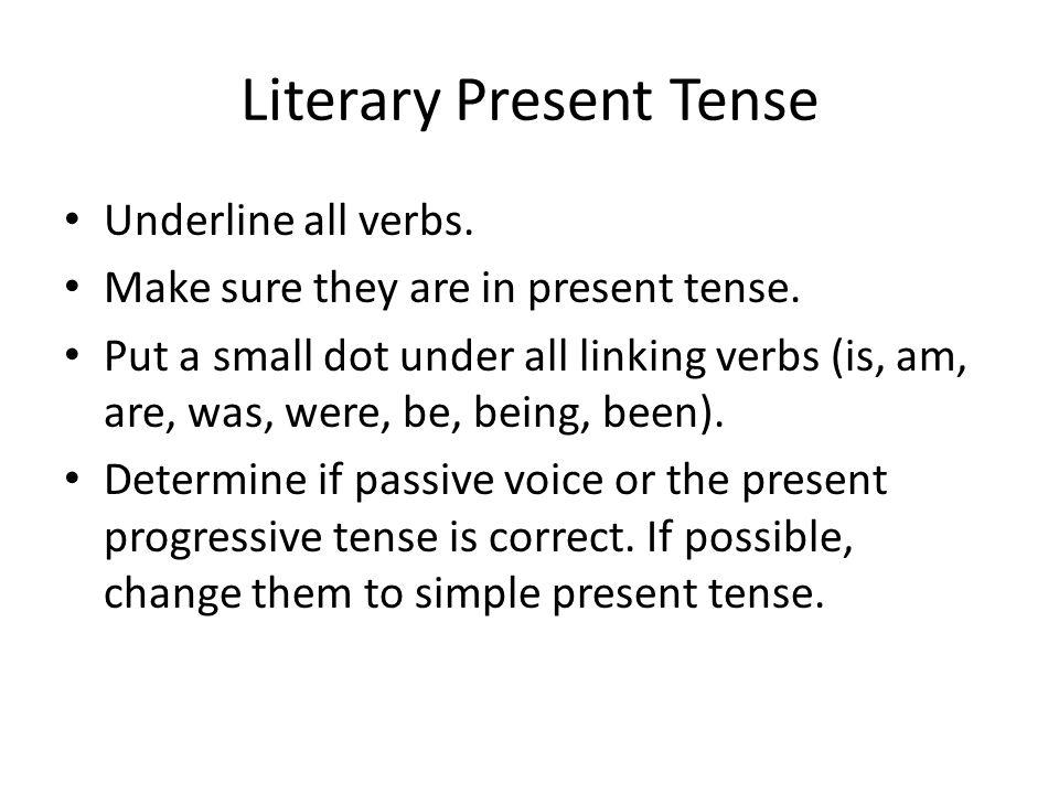 literary essay in present tense