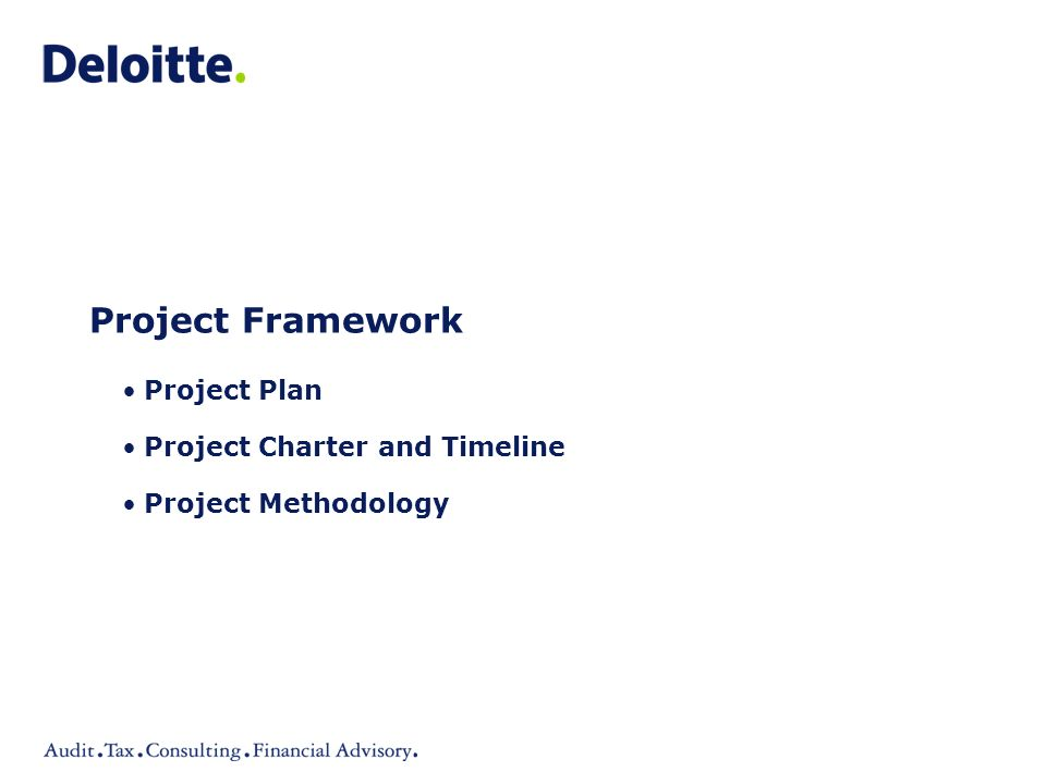 Project Framework Project Plan Project Charter and Timeline Project Methodology
