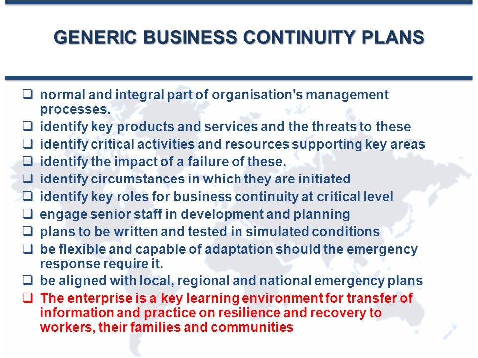 GENERIC BUSINESS CONTINUITY PLANS  normal and integral part of organisation s management processes.