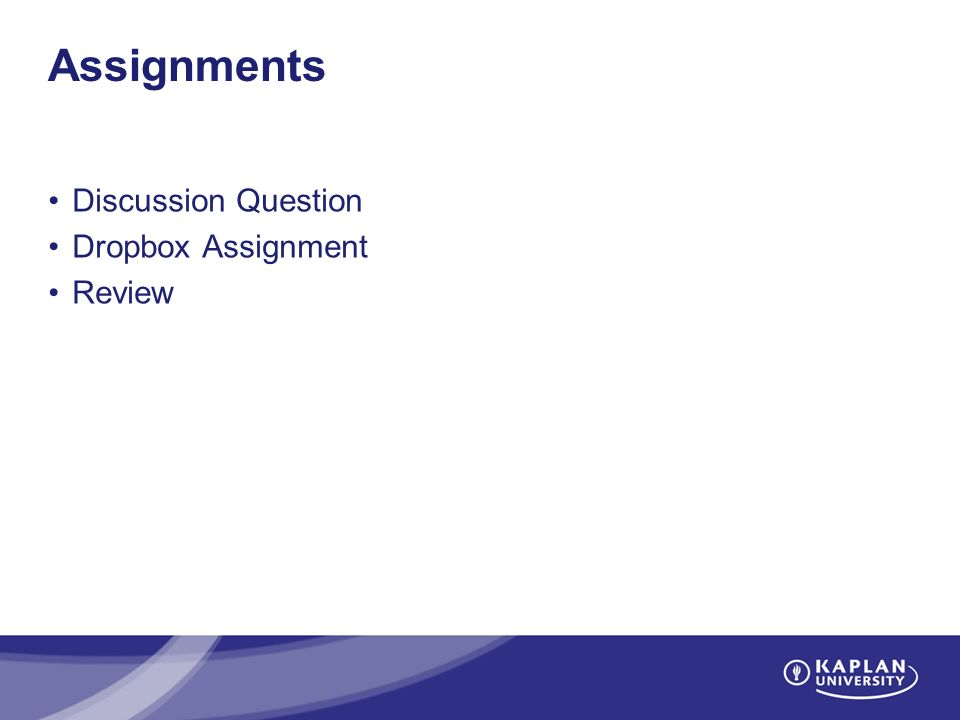 Assignments Discussion Question Dropbox Assignment Review