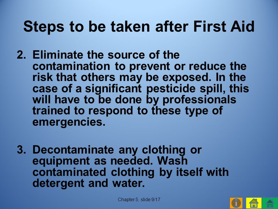2.Eliminate the source of the contamination to prevent or reduce the risk that others may be exposed.