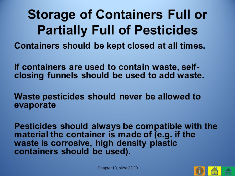 Containers should be kept closed at all times.