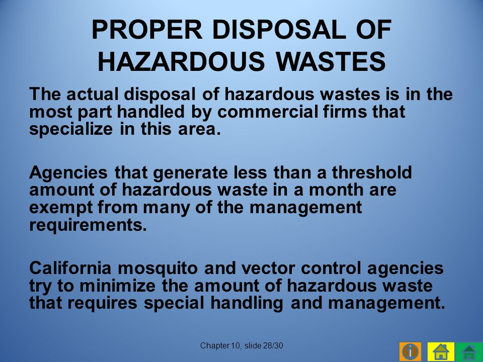 The actual disposal of hazardous wastes is in the most part handled by commercial firms that specialize in this area.