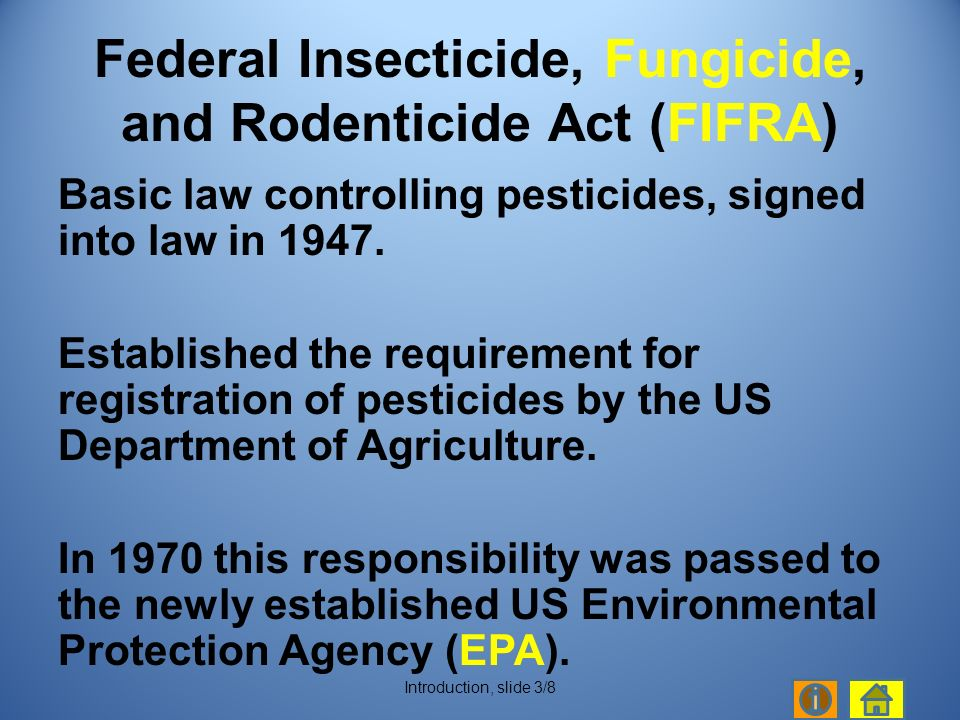 Basic law controlling pesticides, signed into law in 1947.
