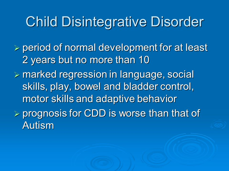 About Childhood Disintegrative Disorder