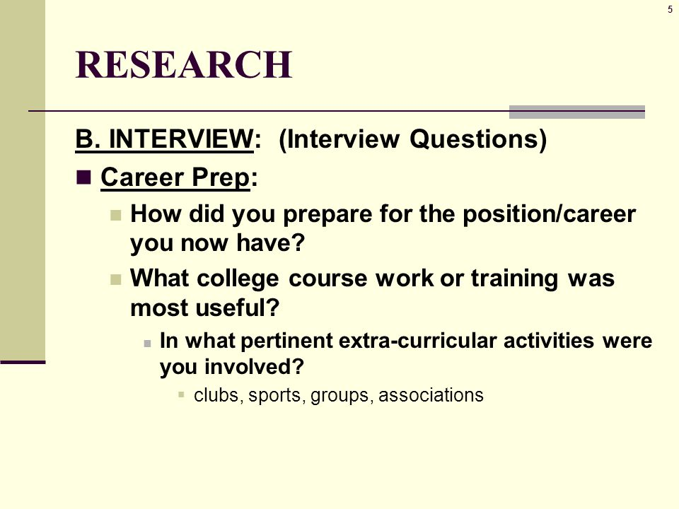 5 5 research b interview interview questions career prep how did you - Do You Like Your Job What Do You Like About Your Job Or Least Like