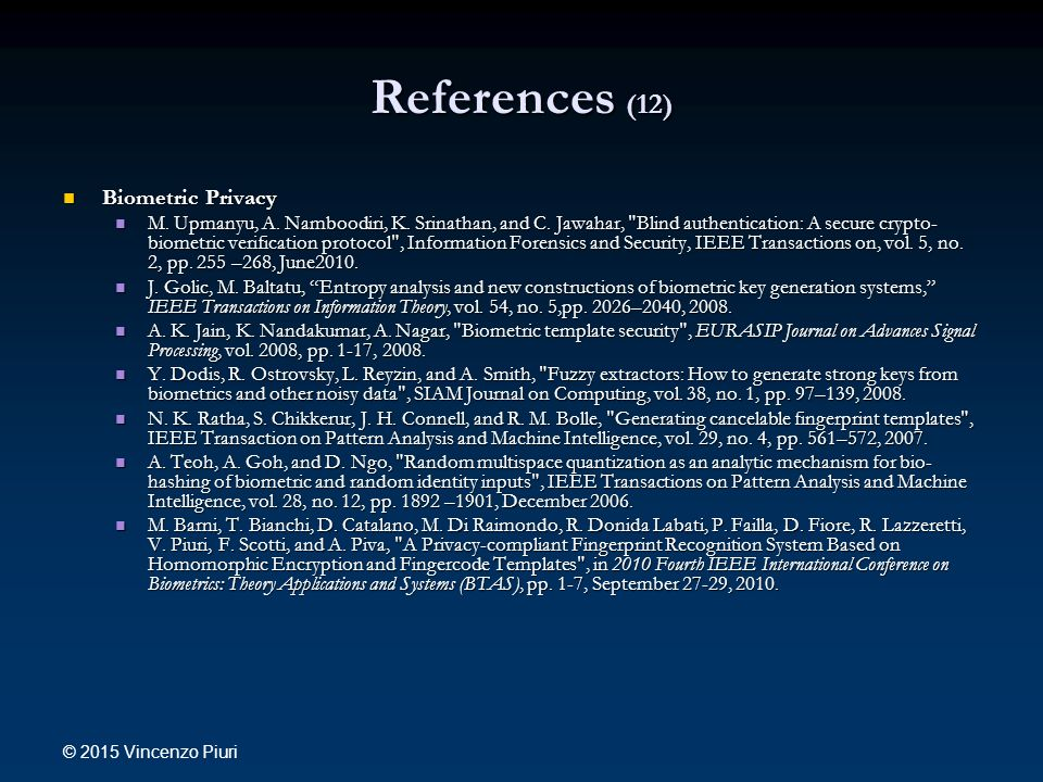 References (12) Biometric Privacy Biometric Privacy M.